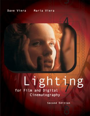 Lighting For Film And Digital Cinematography With Infotrac