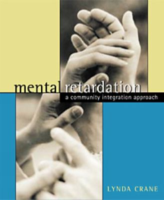 Mental Retardation A Community Integration Approach
