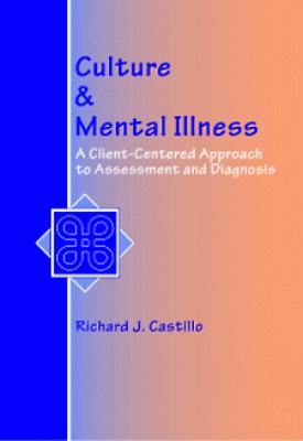 Culture & Mental Illness A Client-Centered Approach