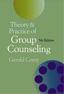 Theory and Practice of Group Counseling (Non Info Trac Version)