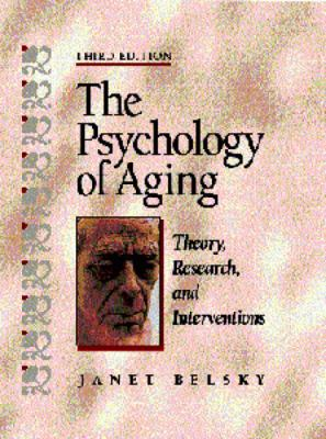 Psychology of Aging Theory, Research, and Interventions