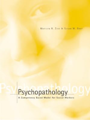 Psychopathology A Compentency-Based Assessment Model for Social Workers