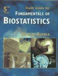 Fundamentals of Biostatistics Study Guide:
