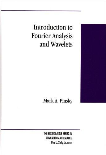 Introduction to Fourier Analysis and Wavelets (Brooks/Cole Series in Advanced Mathematics)