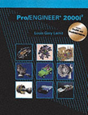 Pro/Engineer 2000I2 Includes Pro/Nc and Pro/Sheetmetal