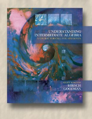 Understanding Intermediate Algebra A Course for College Students