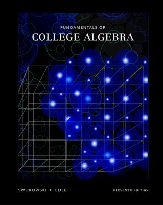 Fundamentals of College Algebra (with CD-ROM, iLrn Tutorial, and InfoTrac)