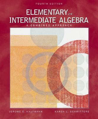 Elementary And Intermediate Algebra with Infotrac A Combined Approach