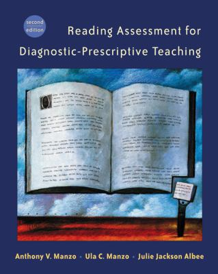 Reading Assessment for Diagnostic-Prescriptive Teaching