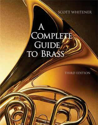 Complete Guide to Brass Instruments And Technique
