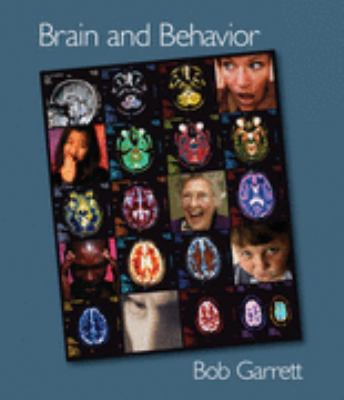 Brain and Behavior An Introduction to Biopsychology