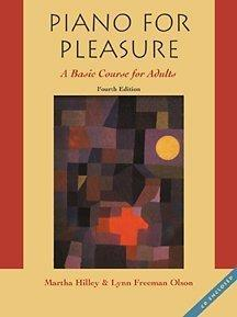 Piano for Pleasure: A Basic Course for Adults (with CD-ROM)
