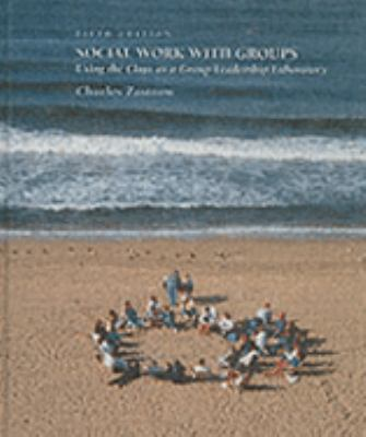 Social Work With Groups Using the Class As a Group Leadership Laboratory