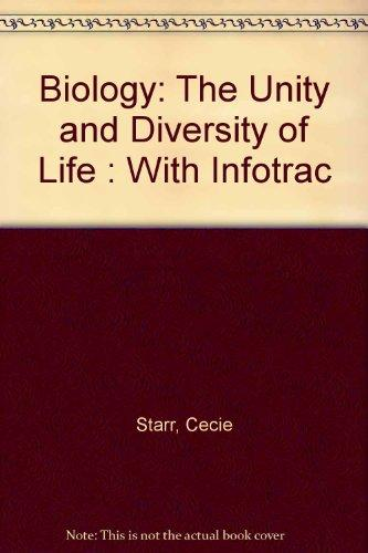 Biology: The Unity and Diversity of Life With Infotrac