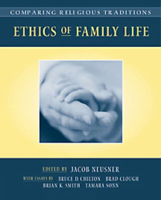 Ethics of Family Life What Do We Owe One Another