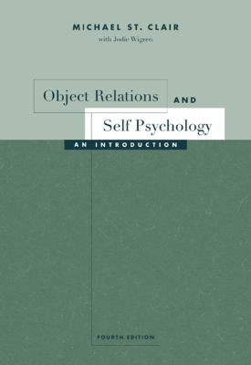 Object Relations and Self Psychology An Introduction