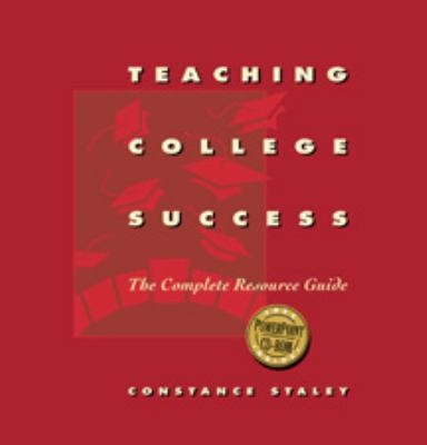 Teaching College Success The Complete Resource Guide