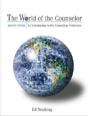 World of a Counselor With Infotrac An Introduction to the Counseling Profession