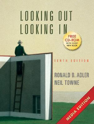 Looking Out/Looking In (Wadsworth Series in Speech Communication):  Media, Tenth Edition