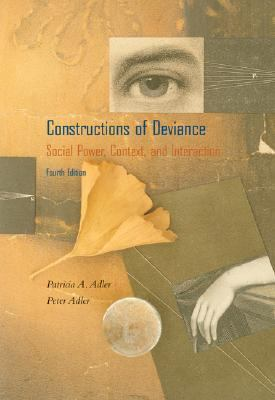 Constructions of Deviance With Infotrac Social Power, Context, and Interaction