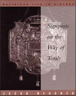 Signposts on the Way of Torah