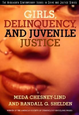Girls, Delinquency, and Juvenile Justice Juvenile Justice