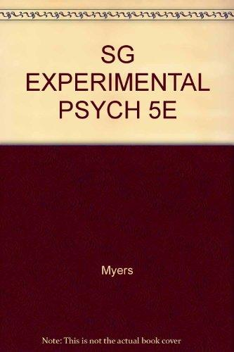 Experimental Psychology: Study Guide for Myers and Hansen's