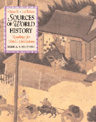 Sources of World History: Readings for World Civilization, Vol. 2