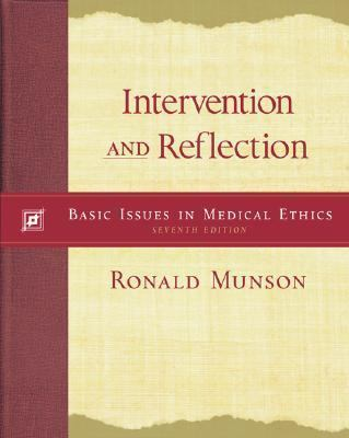 Intervention and Reflection With Infotrac Basic Issues in Medical Ethics