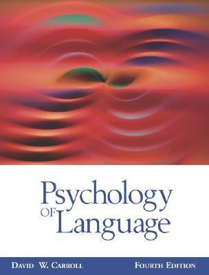 Psychology of Language (with InfoTrac )