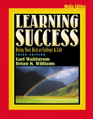 Learning Success With Infotrac Being Your Best at College & Life  Media Edition
