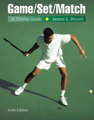 Game-set-match A Tennis Guide