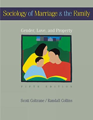 Sociology of Marriage and the Family Gender, Love, and Property