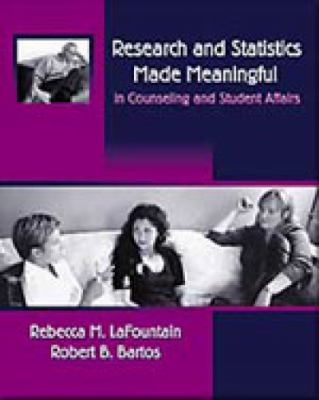 Research and Statistics Made Meaningful in Counseling and Student Affairs With Infotrac