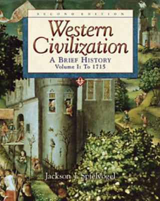 Western Civilization: A Brief History to 1715, Vol. 1