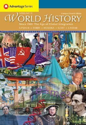 World History, Since 1500 The Age Of Global Integration, Compact Edition With Infotrac
