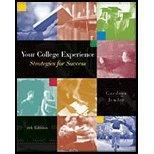 Your College Experience: Strategies for Success (with CD-ROM and InfoTrac)