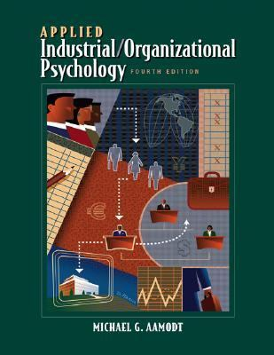 Applied Industrial/Organizational Psychology With Infotrac