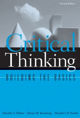 Critical Thinking Building the Basics