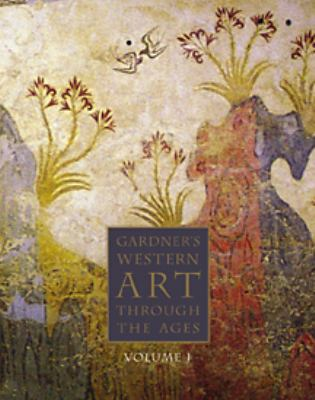 Gardner's Art Through the Ages With Infotrac The Western Perspective