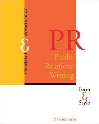 Public Relations Writing With Infotrac Form and Style
