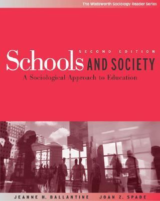 Schools and Society A Sociological Approach to Education