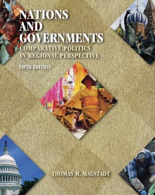 Nations And Government Comparative Politics In Regional Perspective With Infotrac