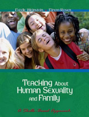 Teaching About Human Sexuality and Family A Skills-Based Approach