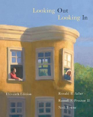 Looking Out, Looking In (with CD-ROM and InfoTrac) (Wadsworth Series in Communication Studies)