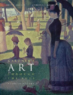 Gardner's Art Through The Ages A Concise History