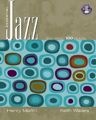 Essential Jazz The First 100 Years