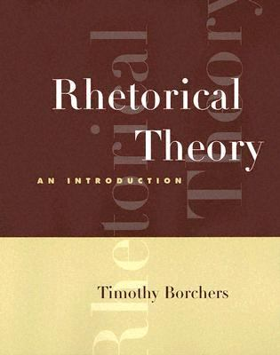Rhetorical Theory Infotrac An Introduction