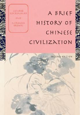 Brief History of Chinese Civilization