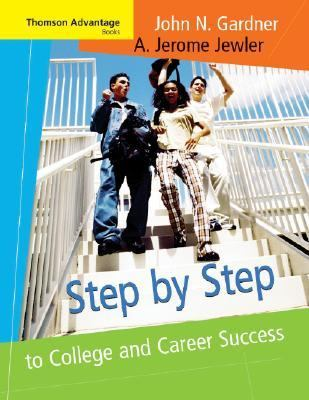 Step by Step to College and Career Success (Thomson Advanatage Books Series)